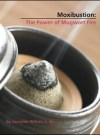 Moxibustion: The Power of Mugworth Fire