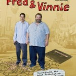 FRED AND VINNIE –  Fred Stoller and Steve Skrovan