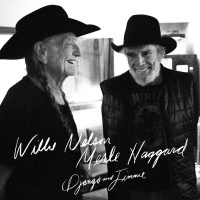 "OUTLAW COUNTRY LEGENDS WILLIE NELSON AND MERLE HAGGARD REUNITE FOR NEW ALBUM ""DJANGO AND JIMMIE"""