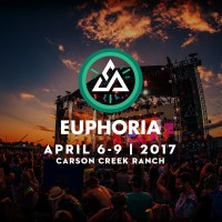 EUPHORIA FEST IN AUSTIN, TEXAS, APRIL 6-9, 2017 ANNOUNCES BIG LINEUP