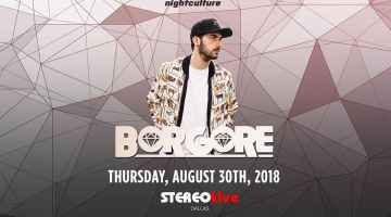WIN TICKETS TO BORGORE AT STEREO LIVE IN DALLAS THURSDAY AUGUST 30TH