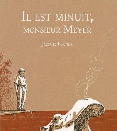 MEYER - Il est minuit, Monsieur Meyer