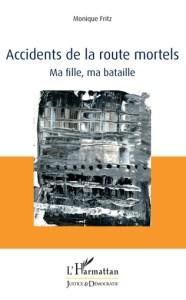 mafillemabataille - Monique Fritz : Au-delà de la souffrance