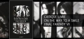 critique-Onthewaytoasmile-ff7-Ageek