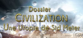 Dossier-Civilization-Sid-Meier-Ageek
