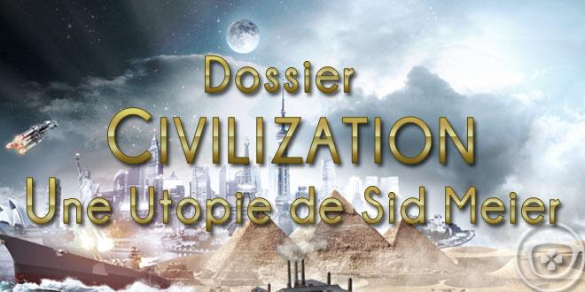 Dossier-Civilization-Sid-Meier-Ageek