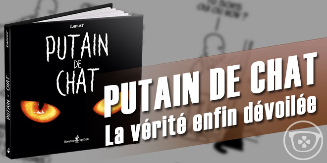 livre-bd-putain-de-chat-lapuss-ageek