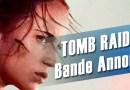 TOMB RAIDER – Le film avec Alicia Vickander se dévoile