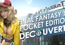 Final Fantasy XV Pocket Edition Découverte