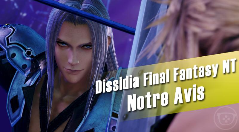 [PS4] Dissidia Final Fantasy NT – Notre Avis