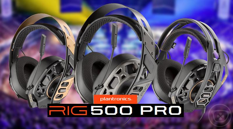 PLANTRONICS dévoile ses nouveaux casque RIG 500 PRO Series