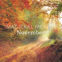 Magickal Month November
