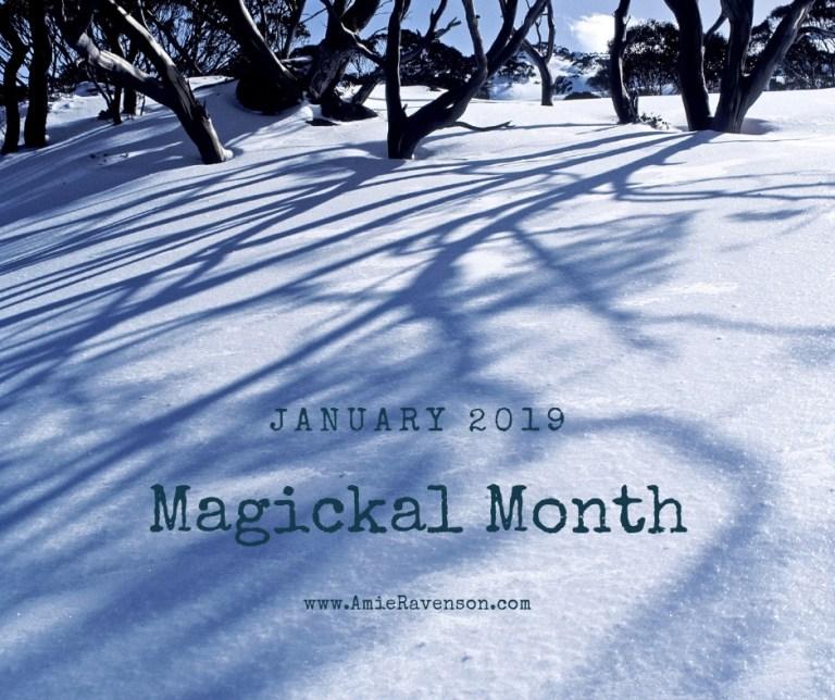 Magickal Month January 2019