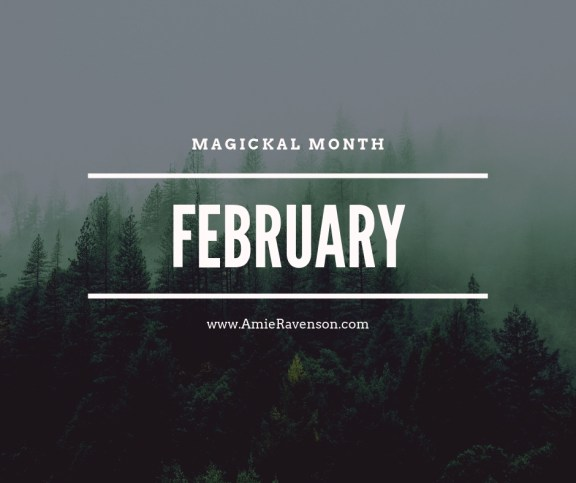 Magickal Month- February 2019