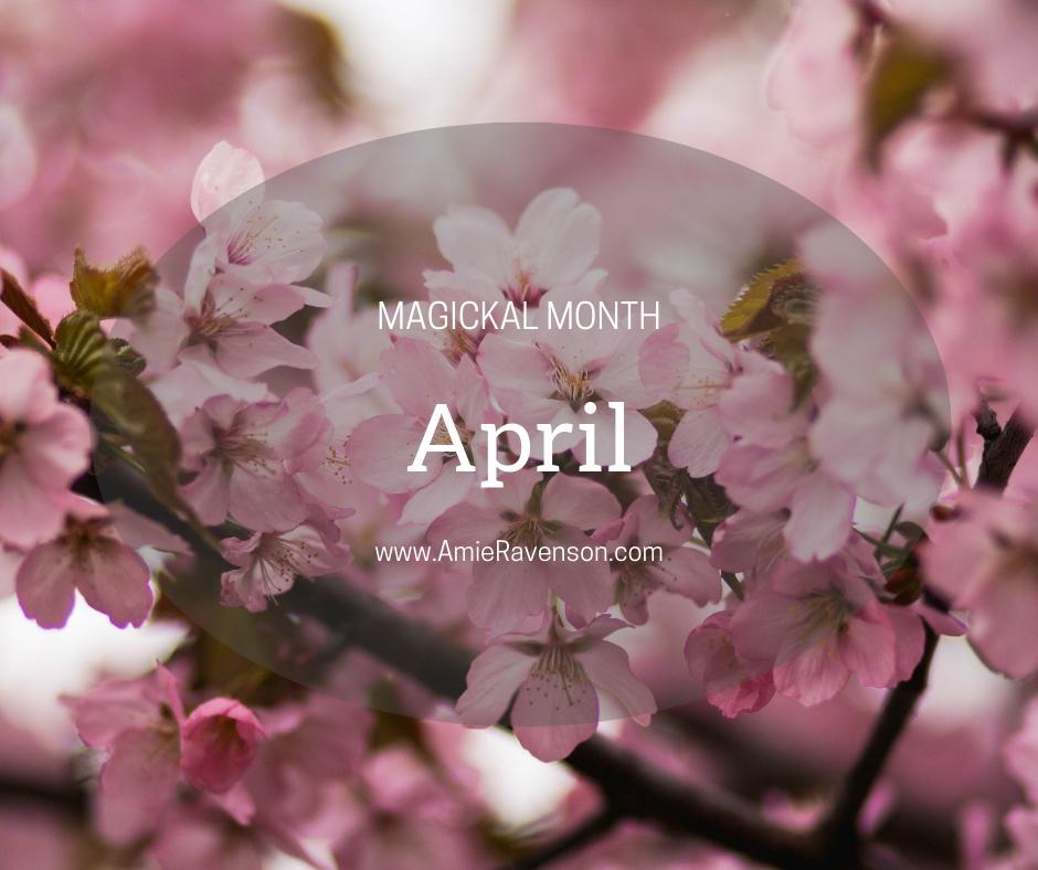 Magickal Month April 2019