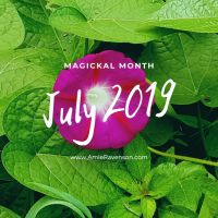 Magickal Month July 2019