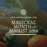 Magickal Month- August 2019
