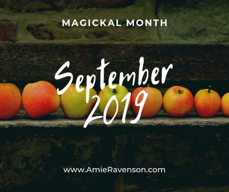 Magickal Month-September 2019