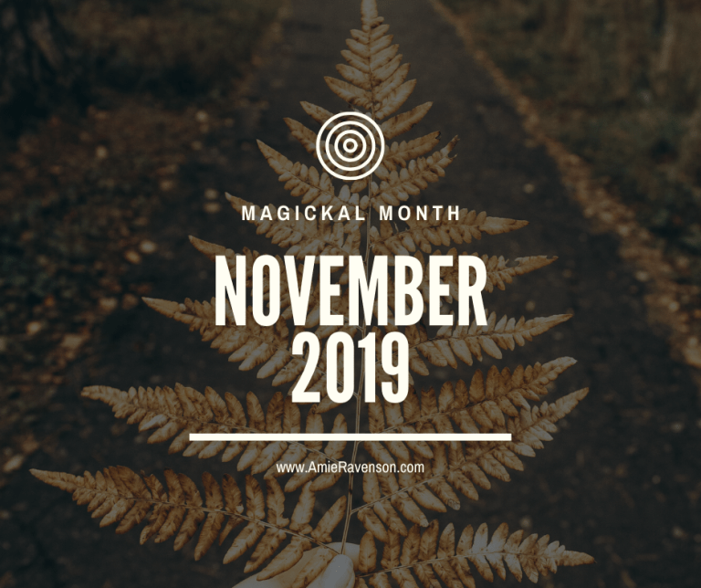 Magickal Month- November 2019