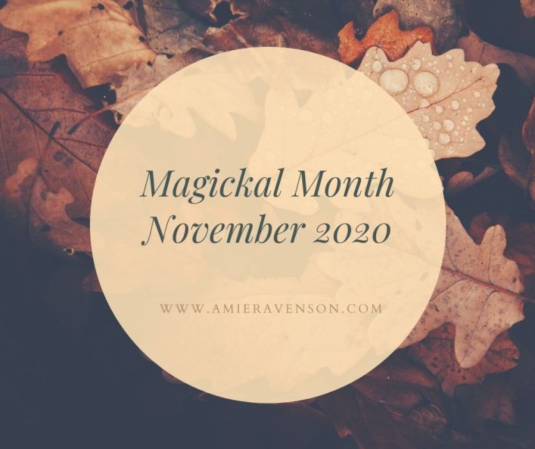 Magickal Month November 2020
