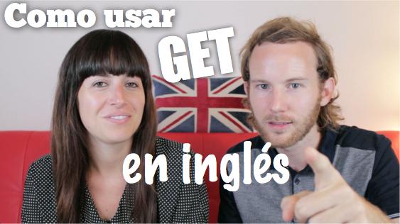 "Como usar ""GET"" en inglés"