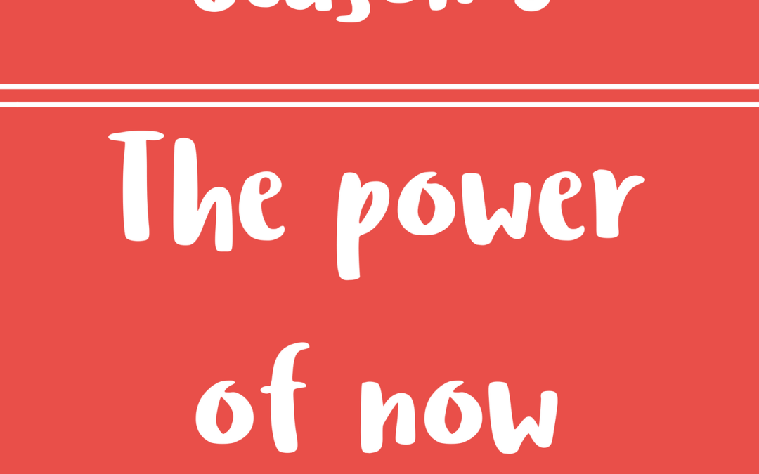 44 – The Power of Now – Diálogos en inglés