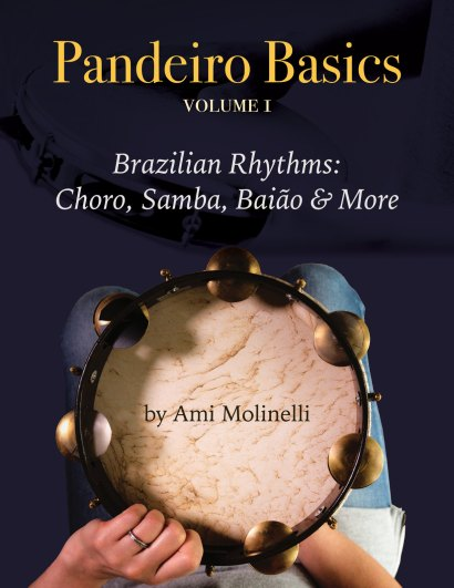 Cover of Pandeiro Basics, Volume 1 — Brazilian Rhythms: Choro, Samba, Baião, and More