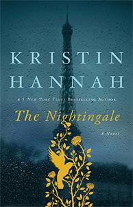 February Bookshelf: The Nightingale by Kristin Hannah