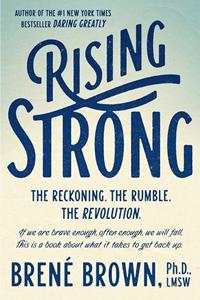 February Bookshelf: Rising Strong by Brene Brown