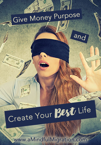 Give Money Purpose to Live Your Best Life