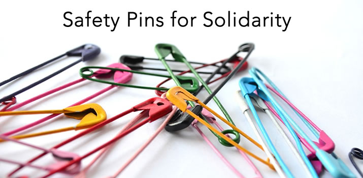 Safety Pins for Solidarity