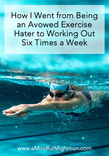 How an Avowed Exercise Hater Started Working Out Six Times a Week