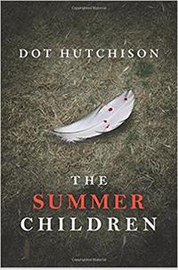 Summer Children by Dot Hutchinson