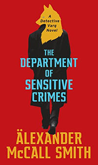 The Department of Sensitive Crimes by Alexander McCall Smith