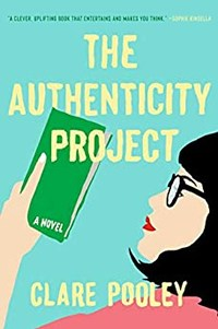 The Authenticity Project: A Novel by Clare Pooley