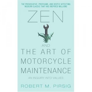 Zen and the Art of Motorcycle Maintenence