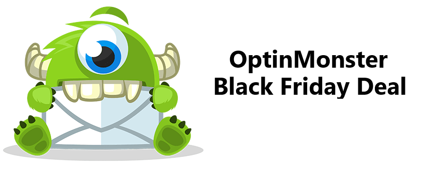 OptinMonster Black Friday 2018 Sale – (50% + 35%) Cyber Monday Discount!