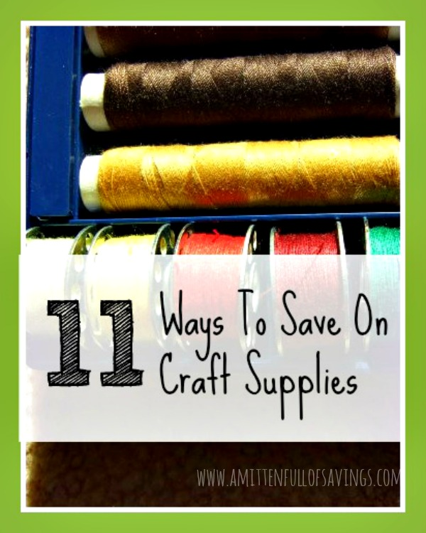 Tips for saving on craft supplies a mitten full of for Save on crafts promo code