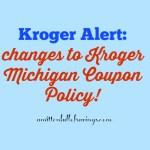 Kroger Alert: Kroger Stop Doubling Coupons in Michigan