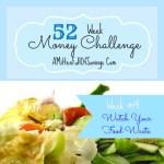 52 Money Save Ways: Week 19: Watch Food Waste