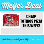 Meijer: Cheap Totino's Party Pizza {As low as .33 cents!!}