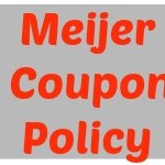 Meijer: Updated Coupon Policy! (Revised Again!)