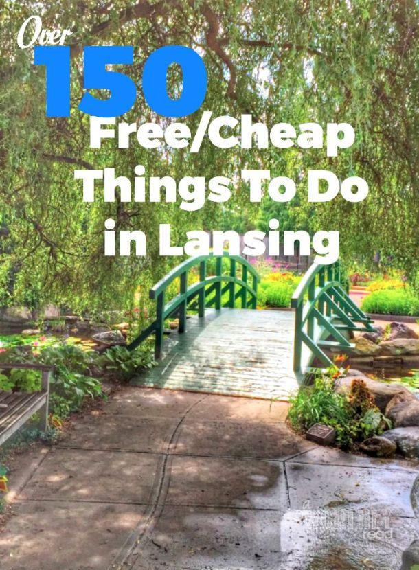 150 Free Cheap Things To do in Lansing