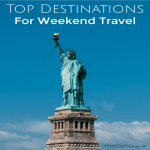 Top Destinations For Weekend Travel