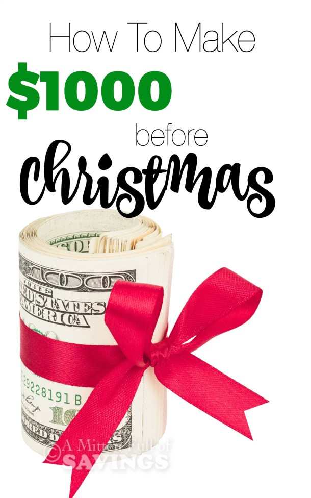 Christmas Cash How To Make $1000 Before Christmas
