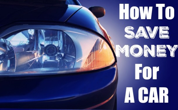 Check out our methods and tips for How To Save Money For A Car!