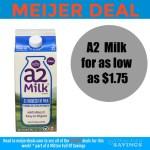 Meijer Deal: A2 Milk as low as $1.75