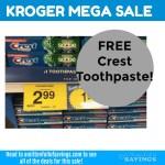 Kroger MEGA: FREE Crest Toothpaste