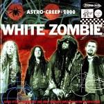 White Zombie - Astro Creep 2000