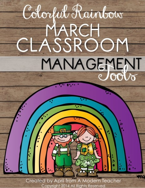 March Classroom Management Tools www.amodernteacher.com